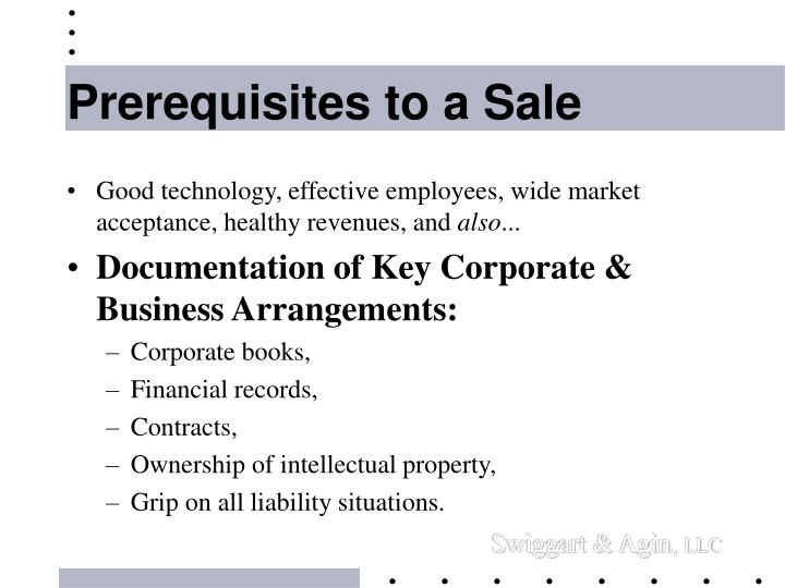 Prerequisites to a Sale