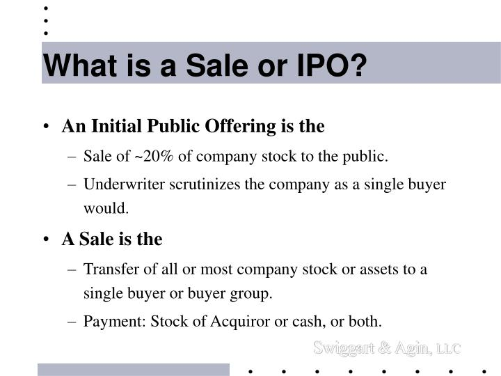 What is a sale or ipo