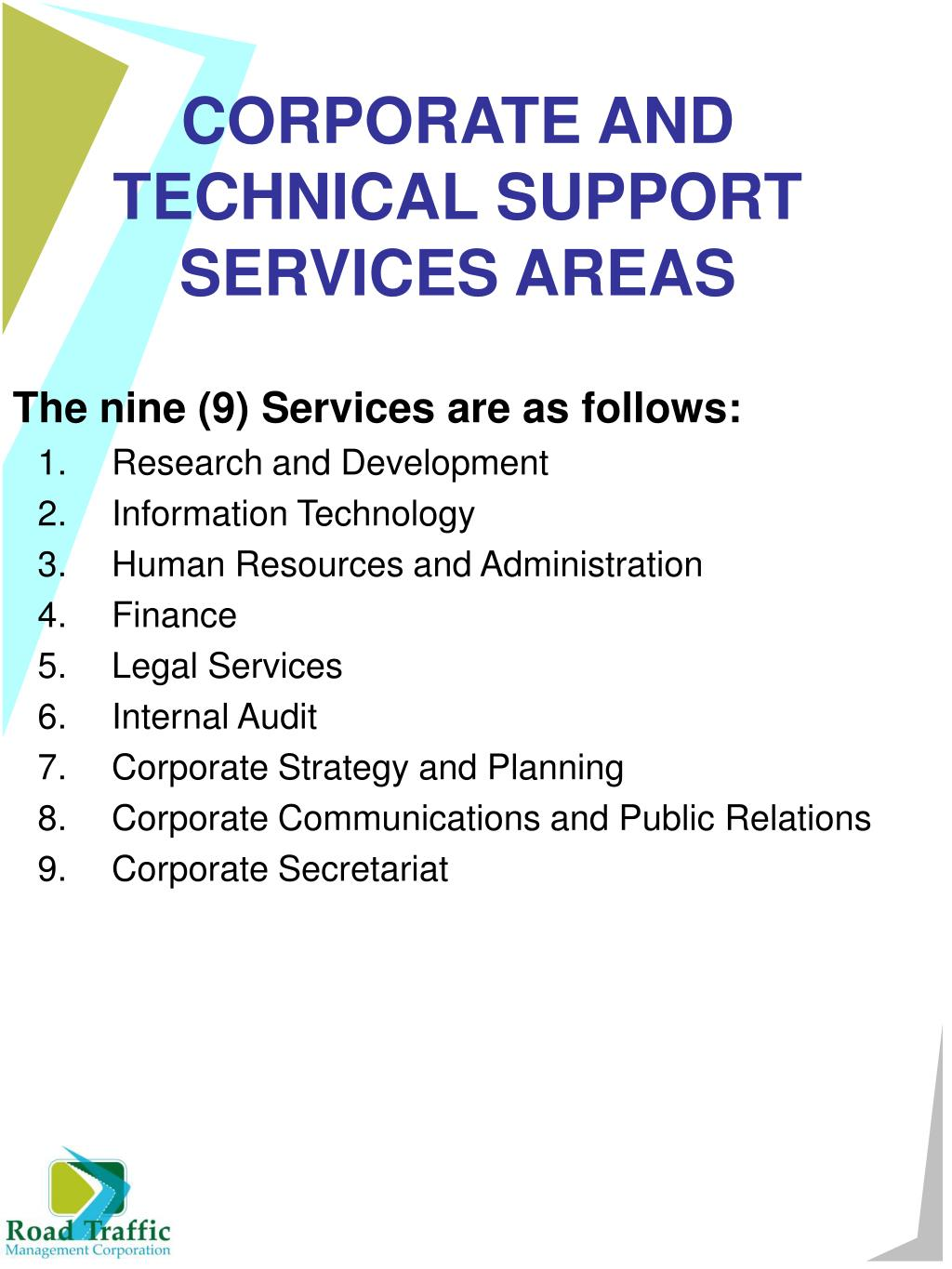 CORPORATE AND TECHNICAL SUPPORT SERVICES AREAS