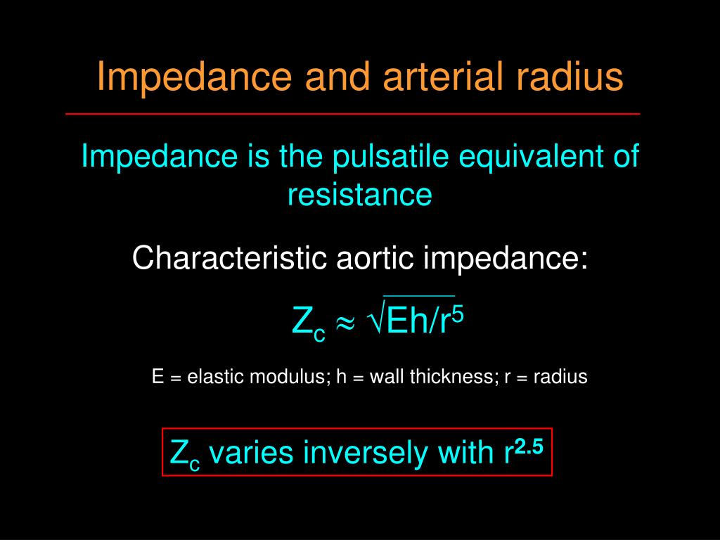 Impedance and arterial radius