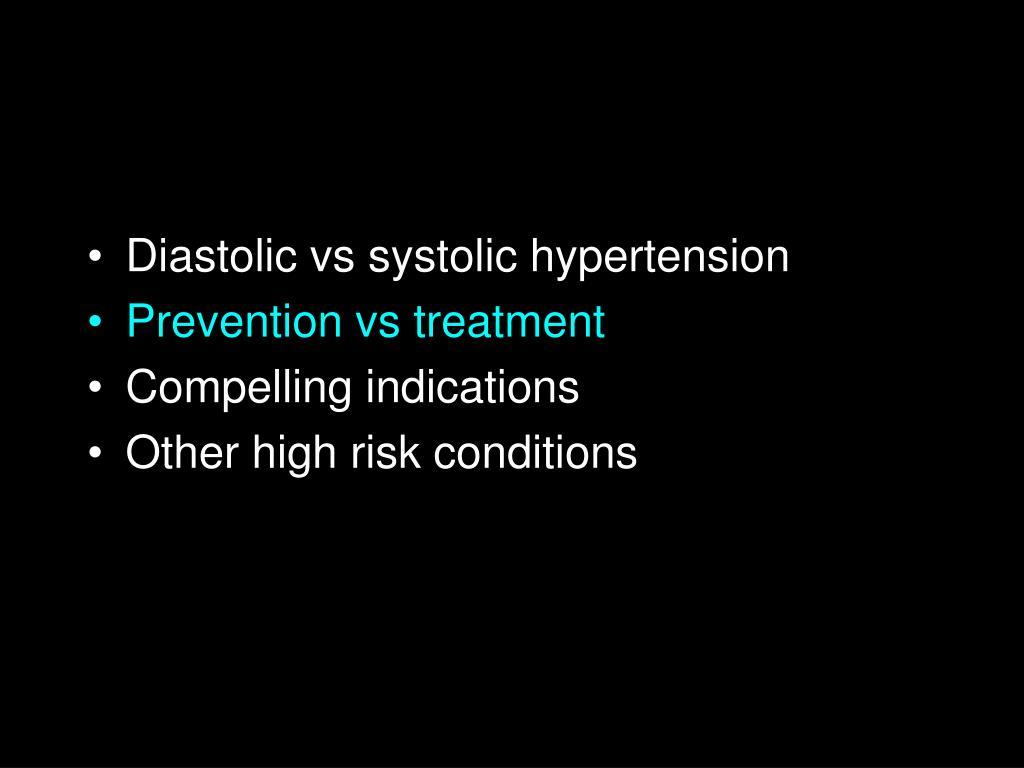 Diastolic vs systolic hypertension