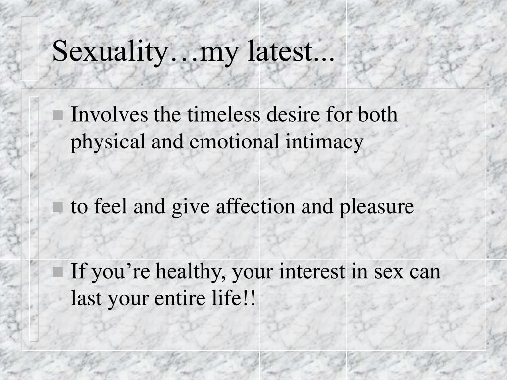 Sexuality…my latest...