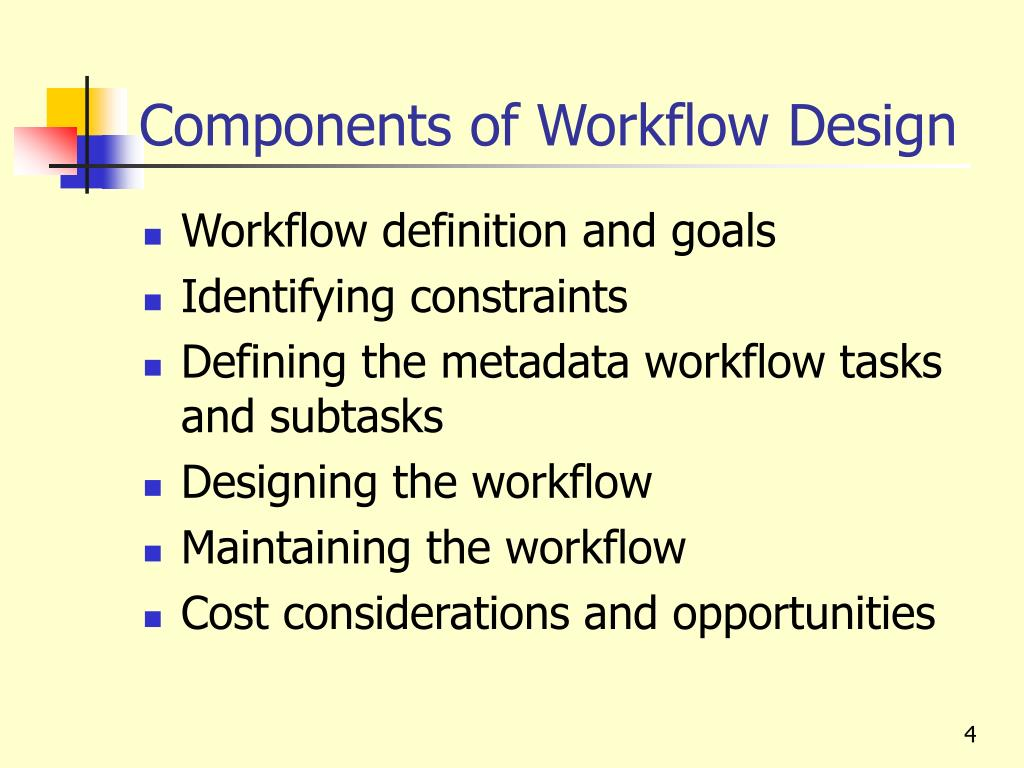 Components of Workflow Design