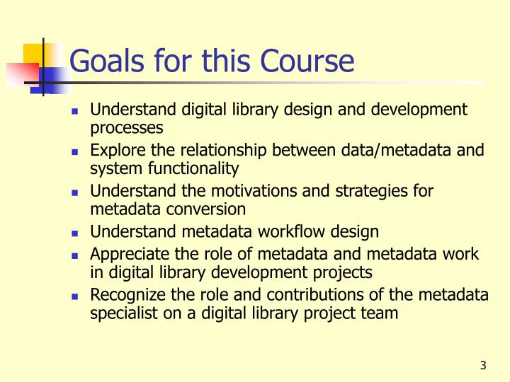 Goals for this course