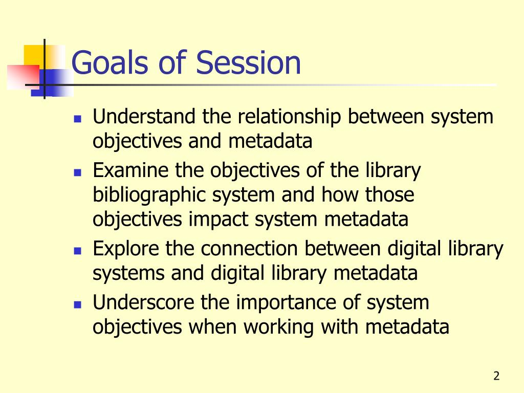 general objectives of library system Library page skills training manual dewey decimal system: there are two basic classification systems used by american libraries – the library of congress system.
