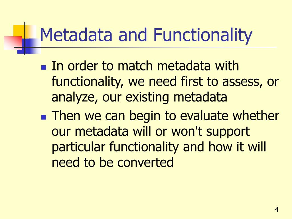 Metadata and Functionality