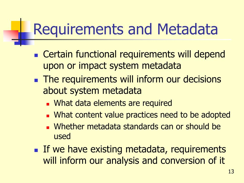 Requirements and Metadata