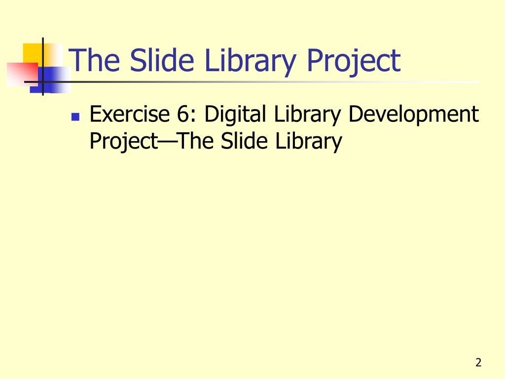 The Slide Library Project