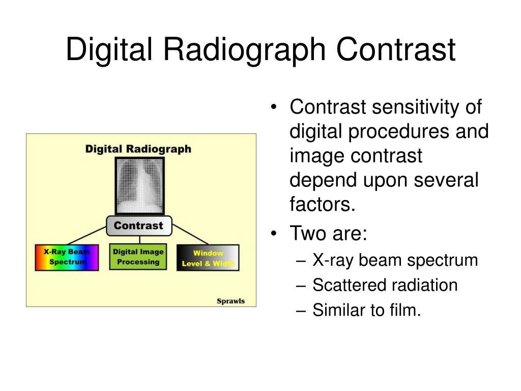 Digital Radiograph Contrast