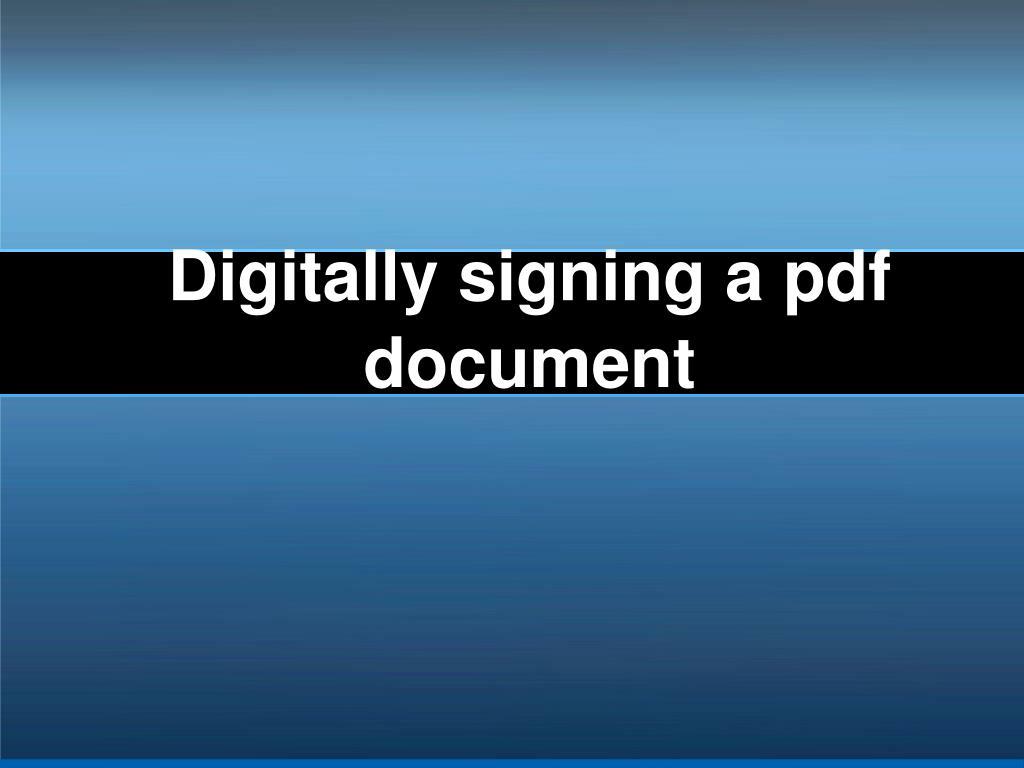 Digitally signing a pdf document