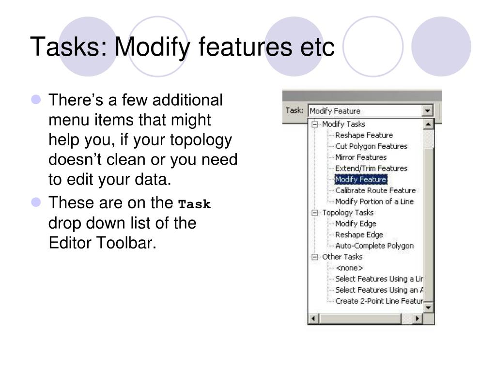 Tasks: Modify features etc