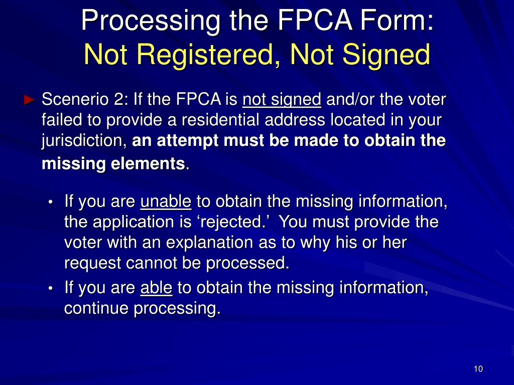 Processing the FPCA Form: