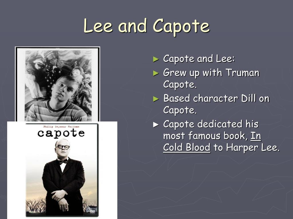 Lee and Capote