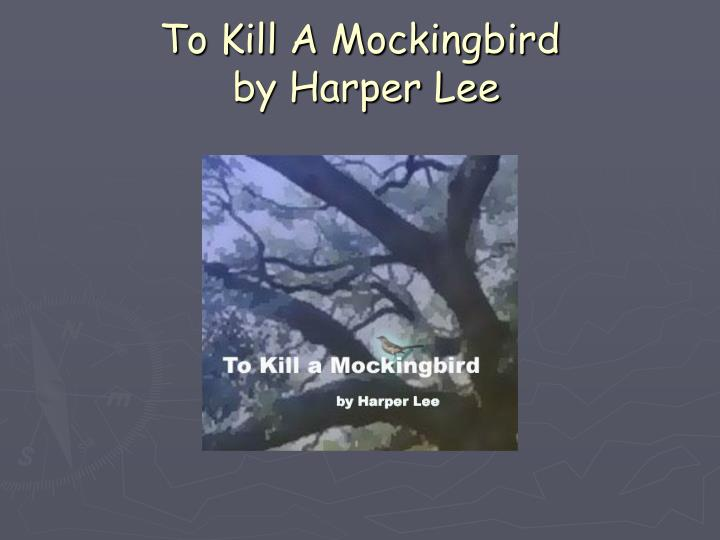 To kill a mockingbird by harper lee l.jpg