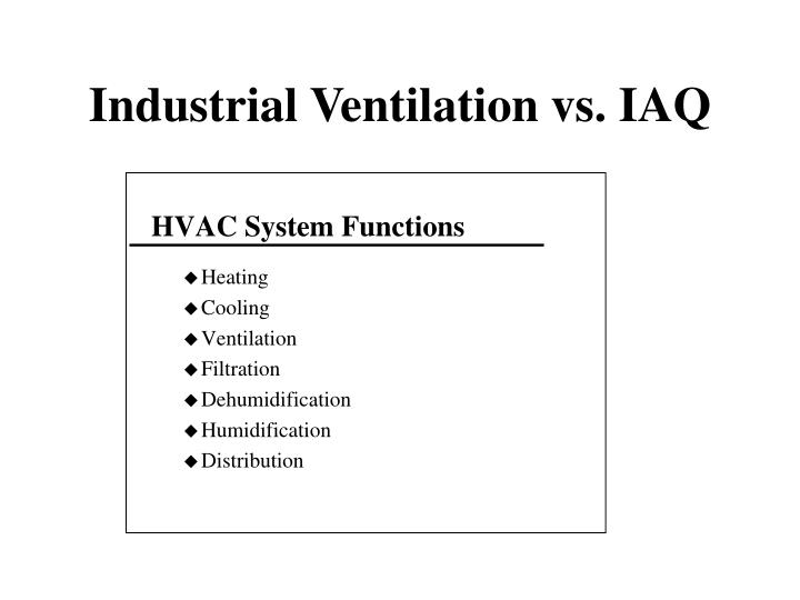 Industrial ventilation vs iaq2