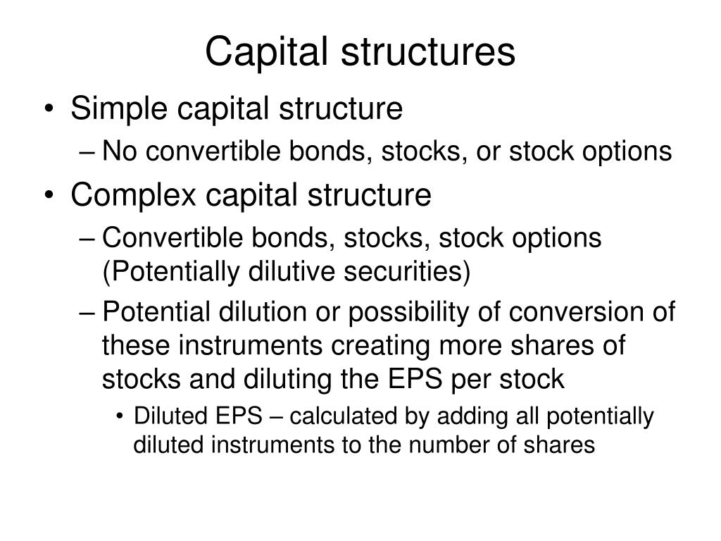 Capital structures