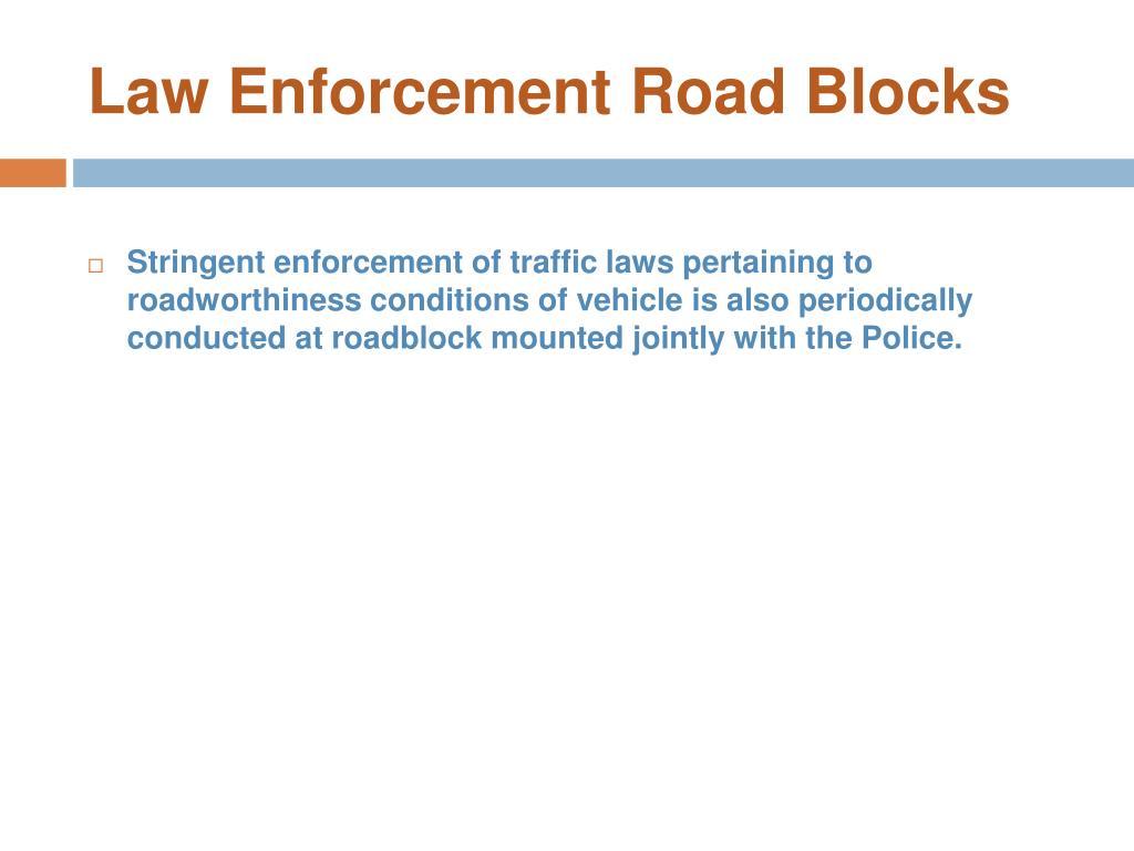 Law Enforcement Road Blocks