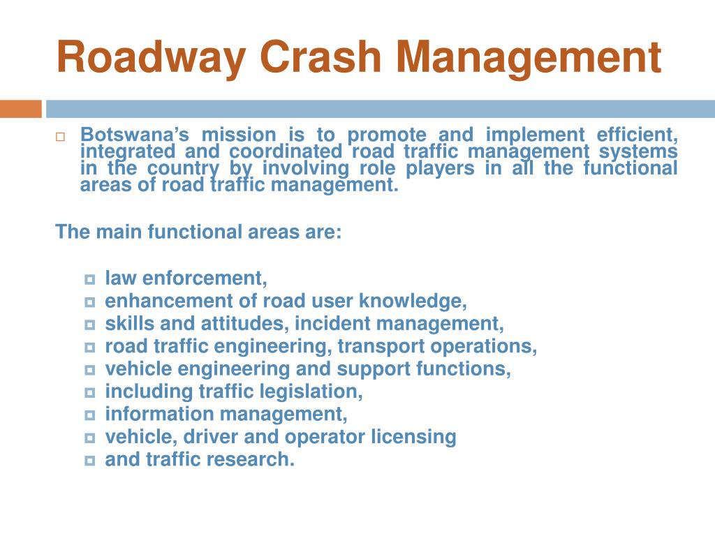 Roadway Crash Management