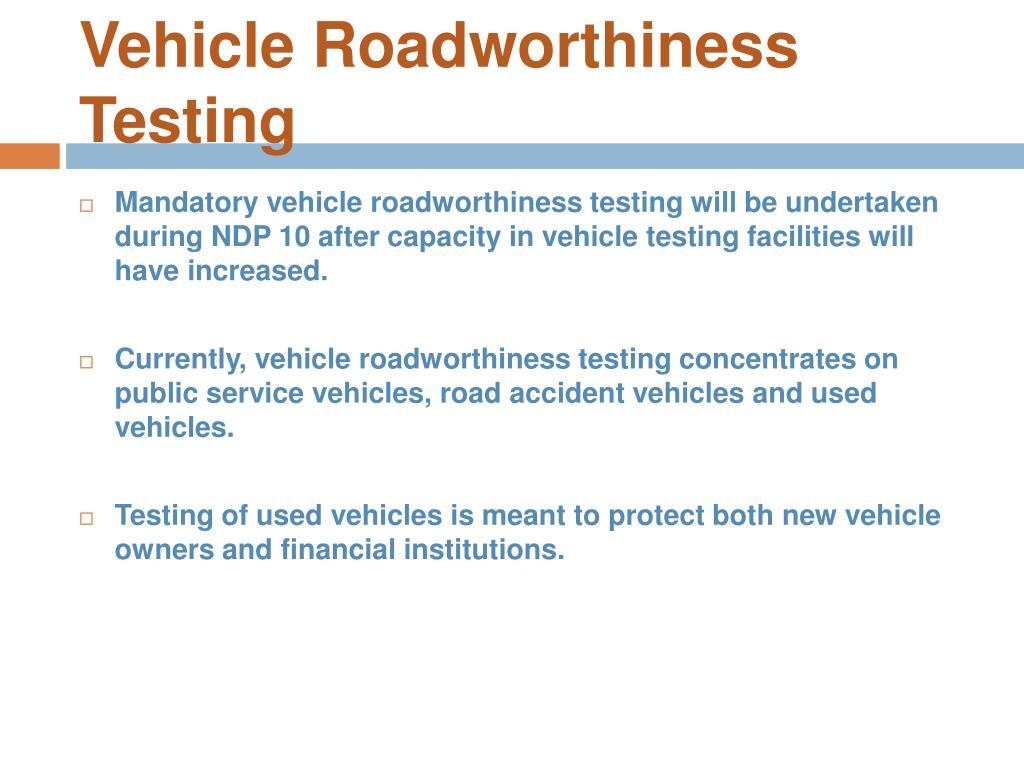 Vehicle Roadworthiness Testing