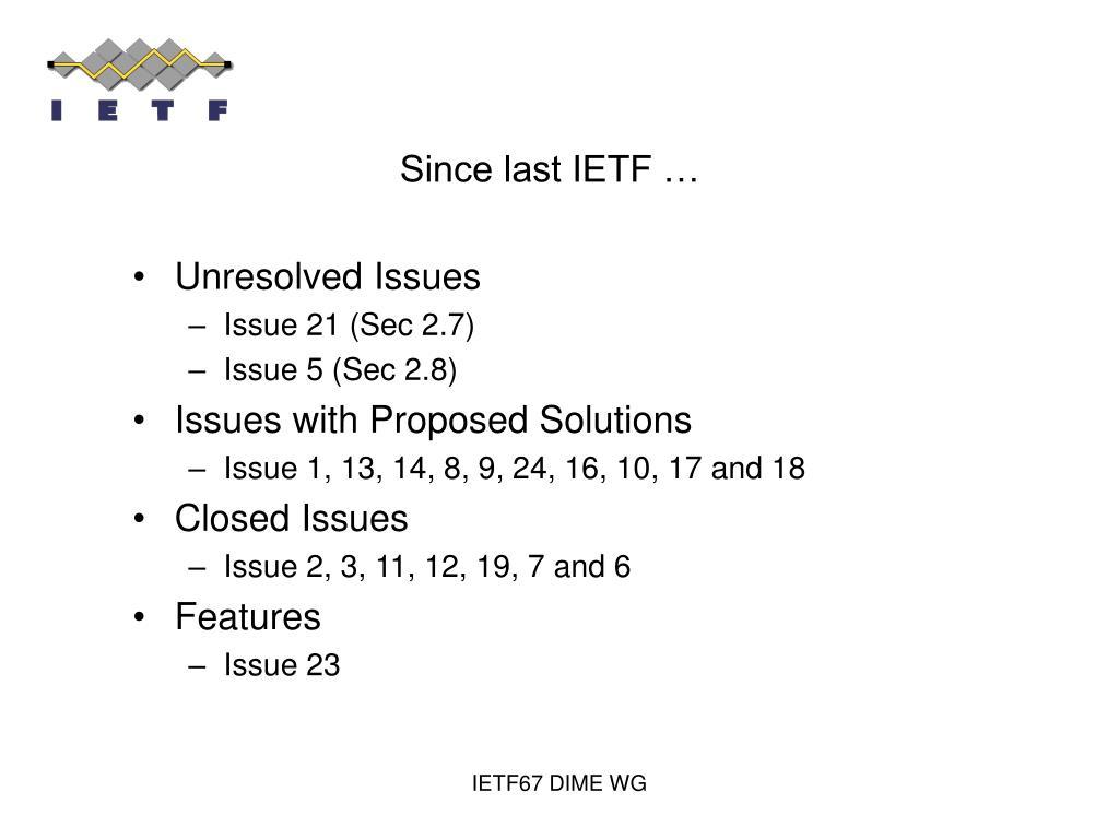 Since last IETF …