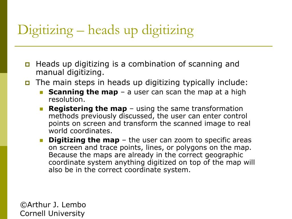 Digitizing – heads up digitizing