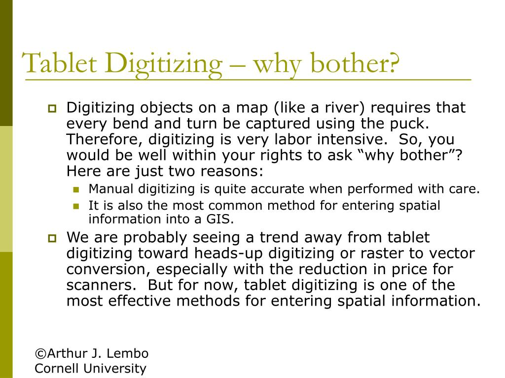 Tablet Digitizing – why bother?