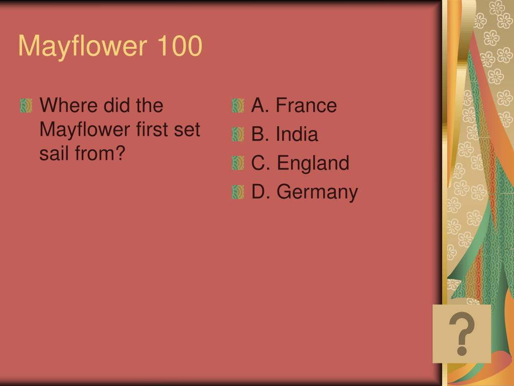 Where did the Mayflower first set sail from?