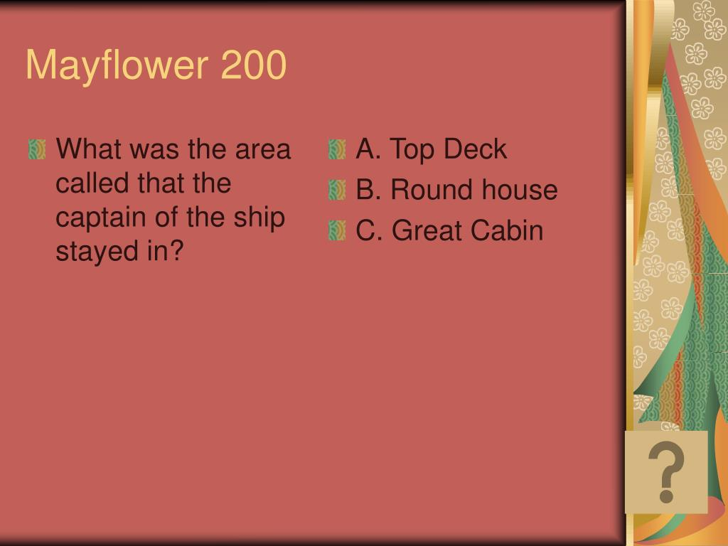 What was the area called that the captain of the ship stayed in?