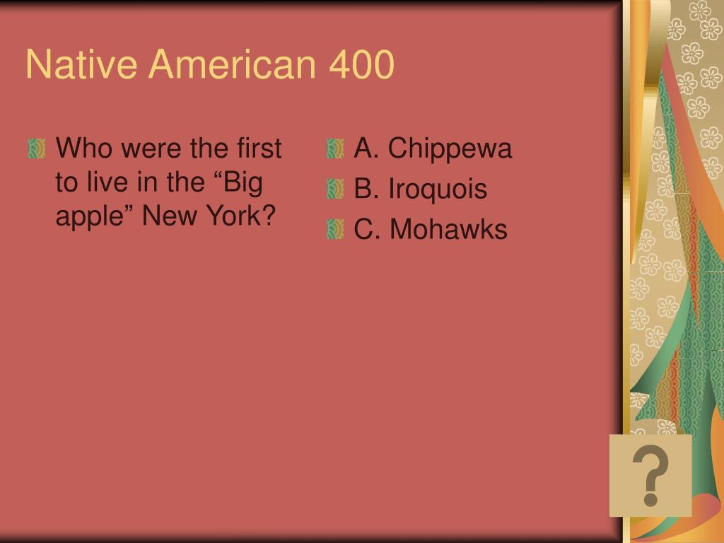 """Who were the first to live in the """"Big apple"""" New York?"""