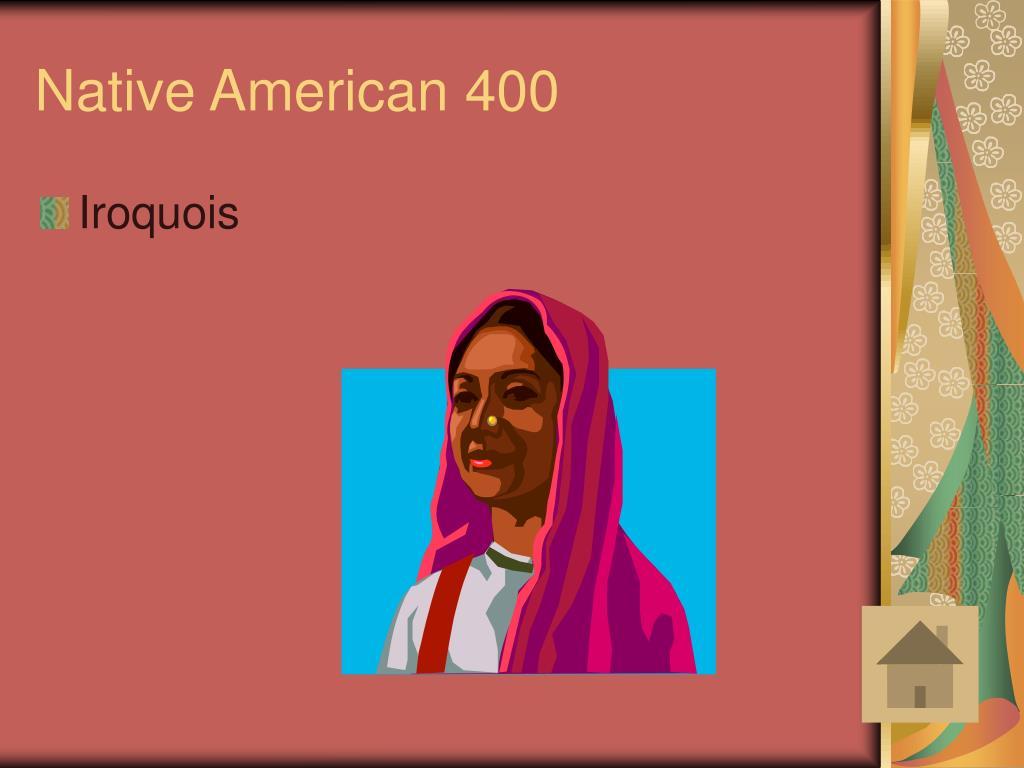 Native American 400