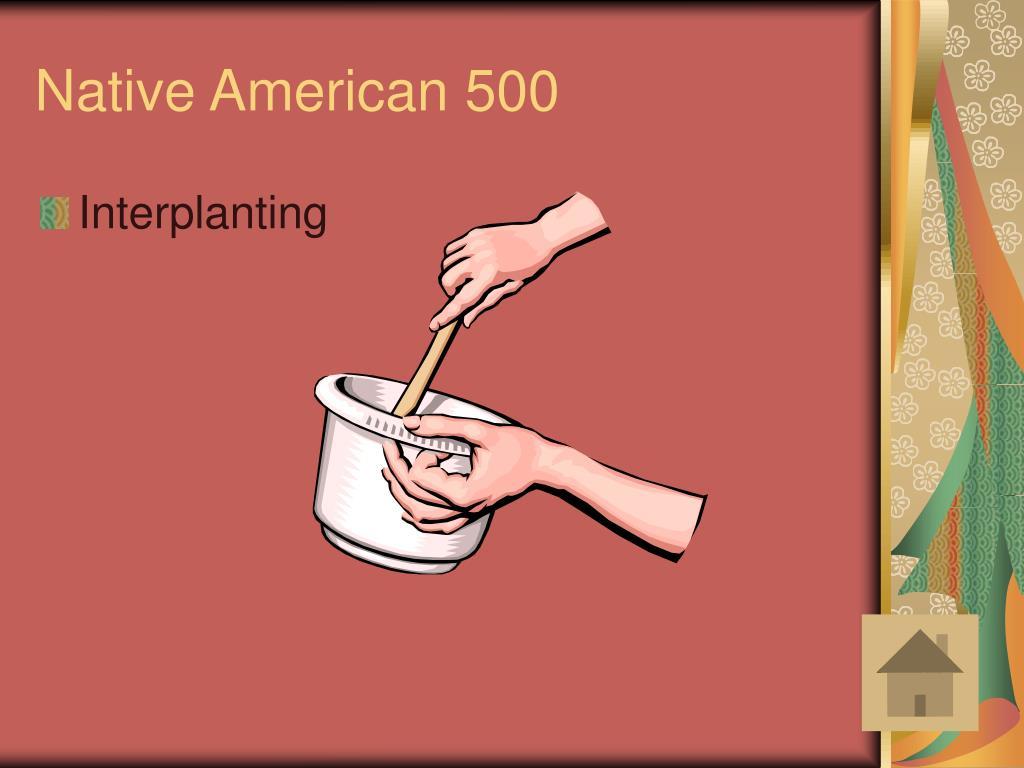 Native American 500