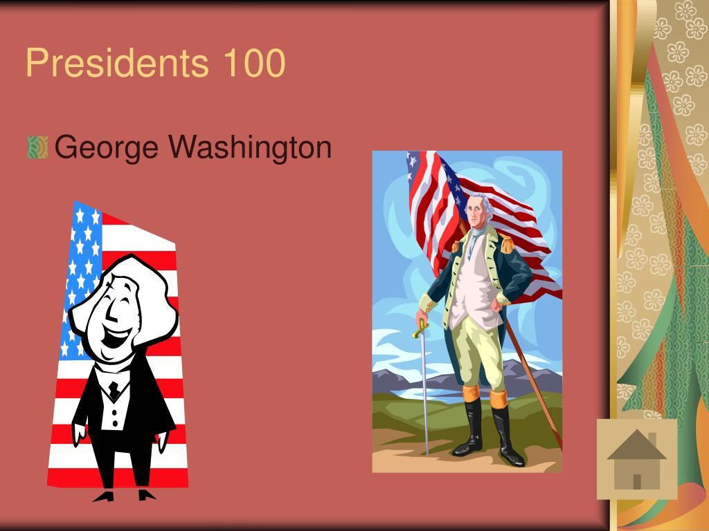 Presidents 100