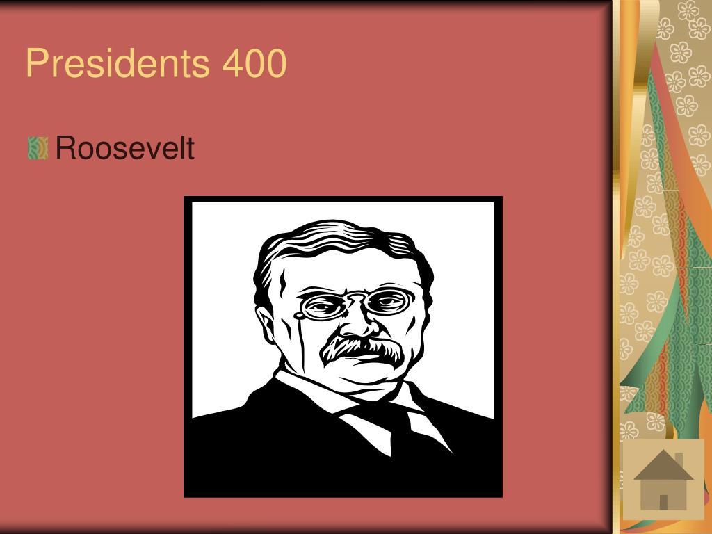 Presidents 400