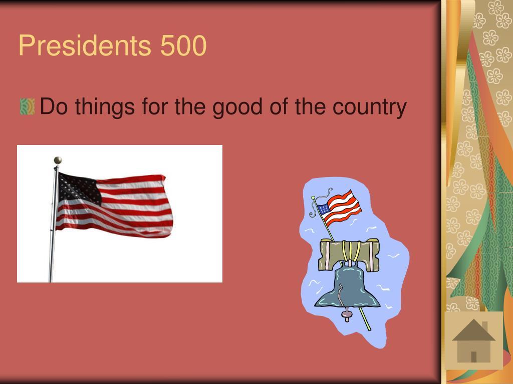 Presidents 500