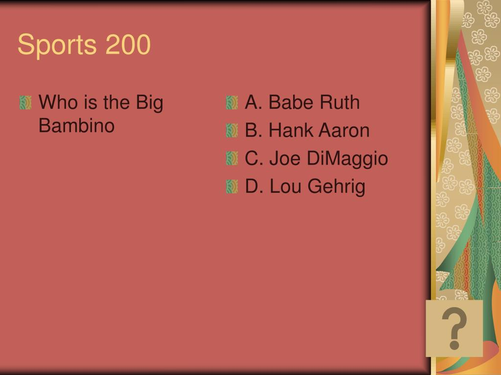 Who is the Big Bambino