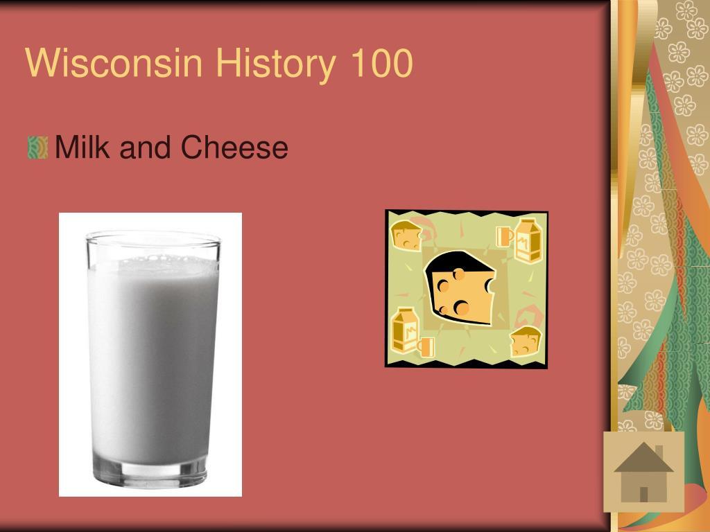Wisconsin History 100