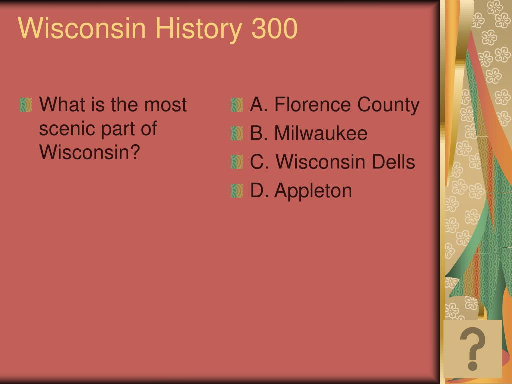 What is the most scenic part of Wisconsin?