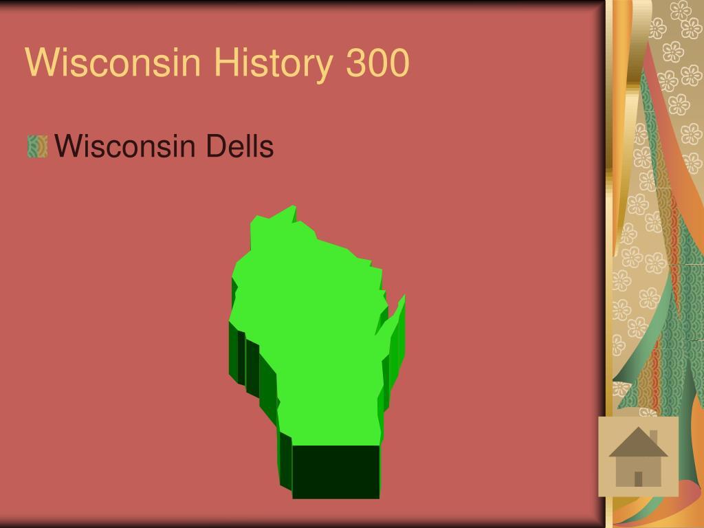 Wisconsin History 300