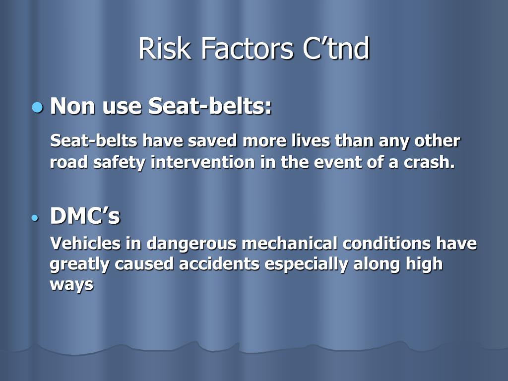 Risk Factors C'tnd