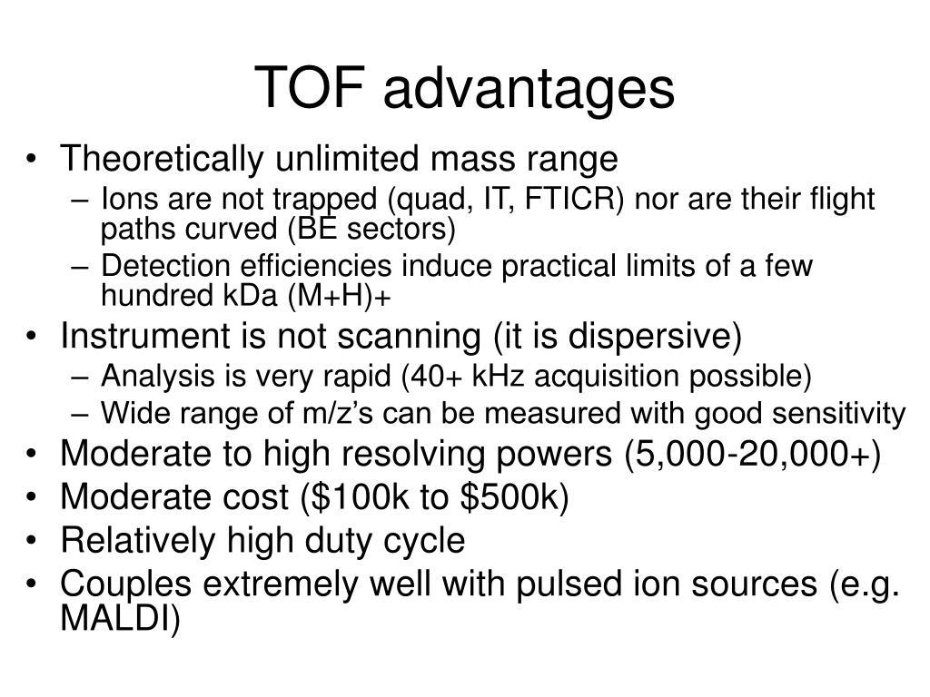 TOF advantages