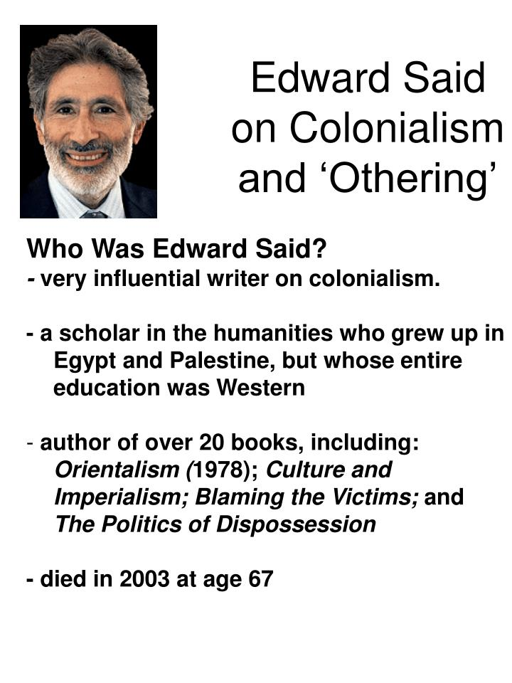 Edward said on colonialism and othering