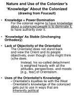 nature and use of the colonizer s knowledge about the colonized drawing from foucault