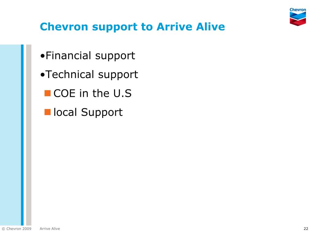 Chevron support to Arrive Alive