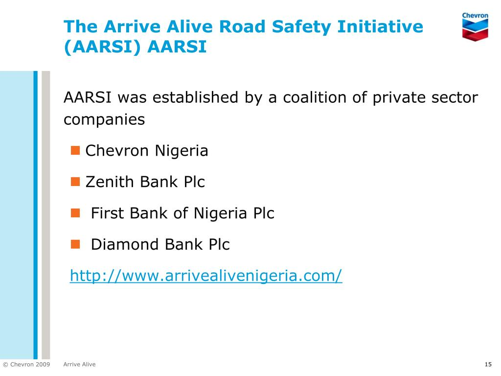 The Arrive Alive Road Safety Initiative (AARSI) AARSI
