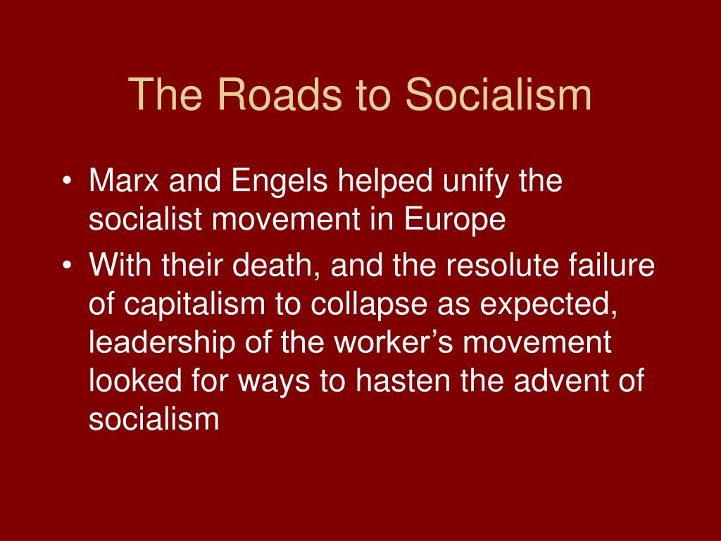 The Roads to Socialism