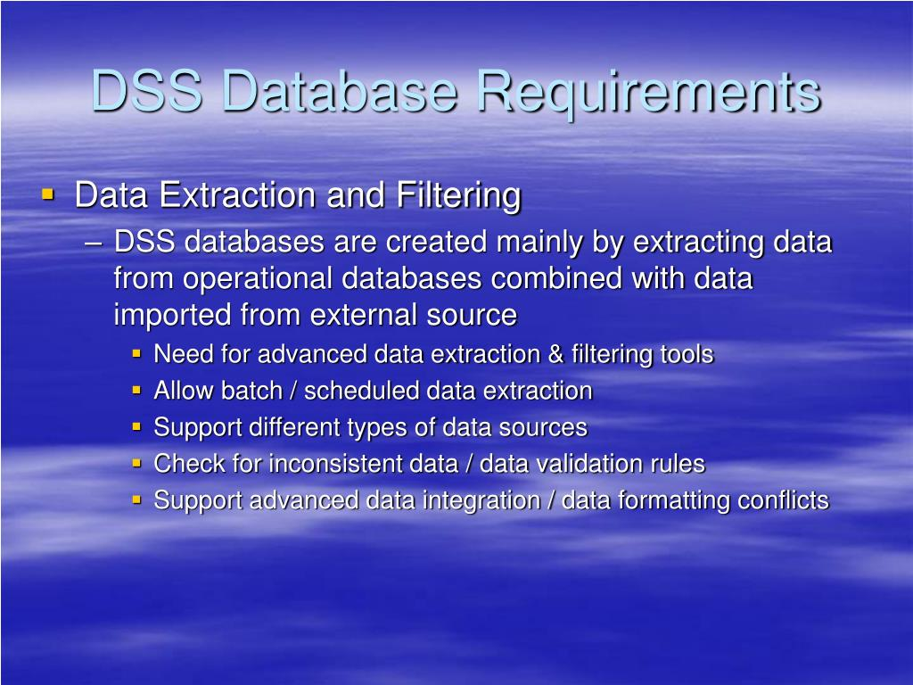 DSS Database Requirements