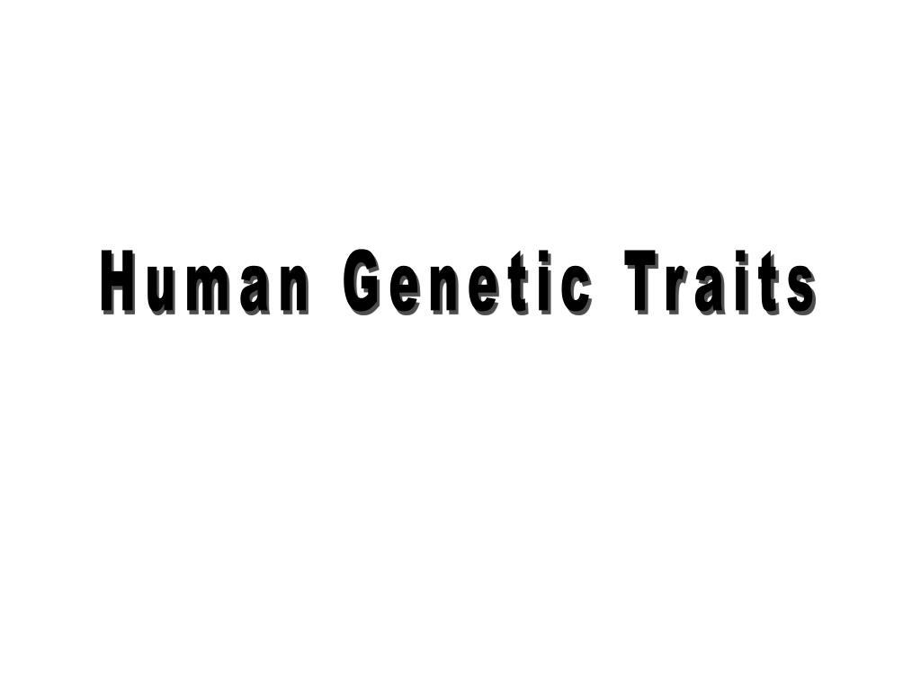 Human Genetic Traits