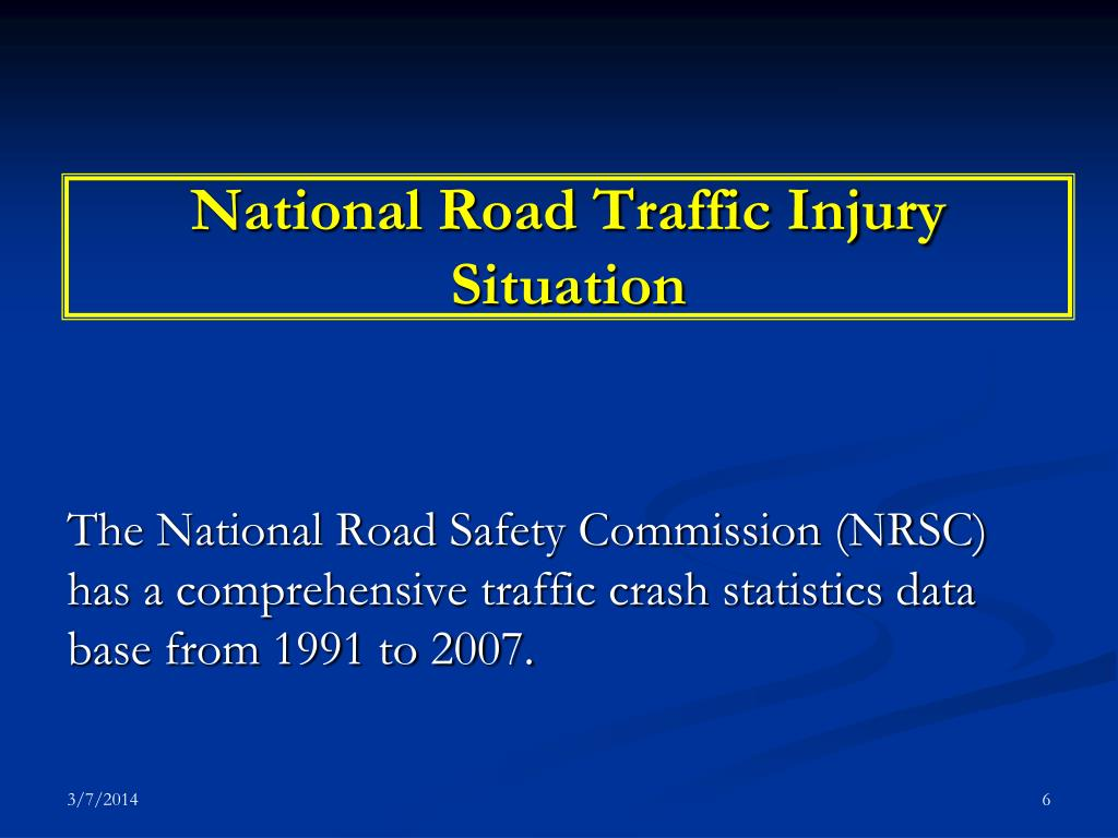 National Road Traffic Injury Situation