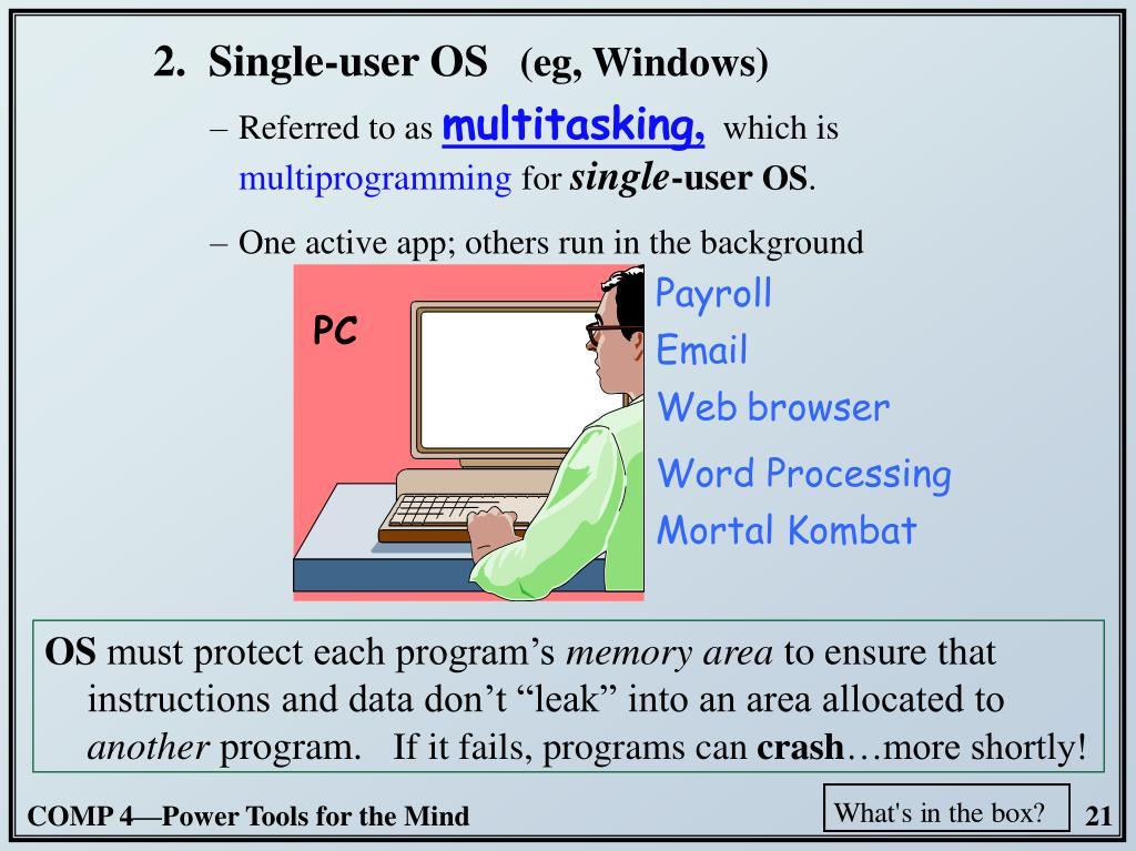2.  Single-user OS
