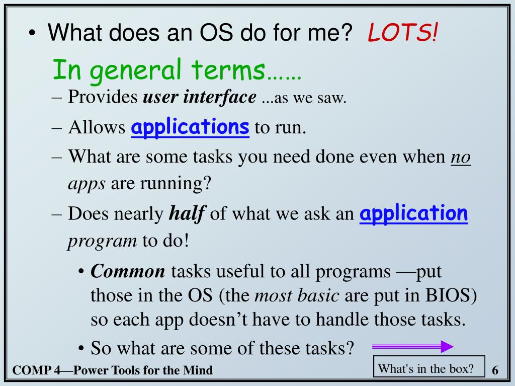 What does an OS do for me?